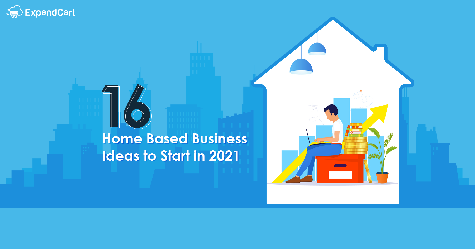 16 Home Based Business Ideas to Start in 2021