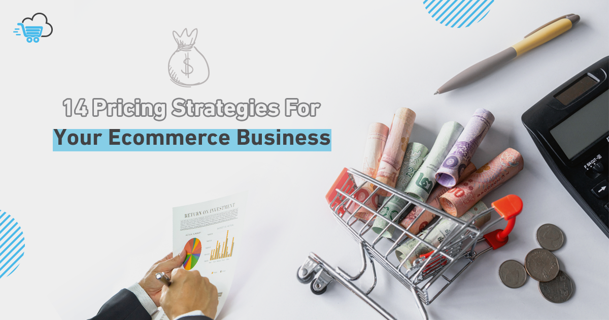 Pricing Strategies for eCommerce Business