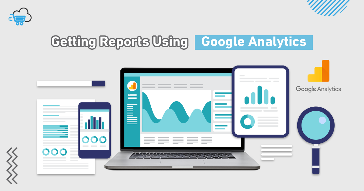 Google Analytics reports in eCommerce