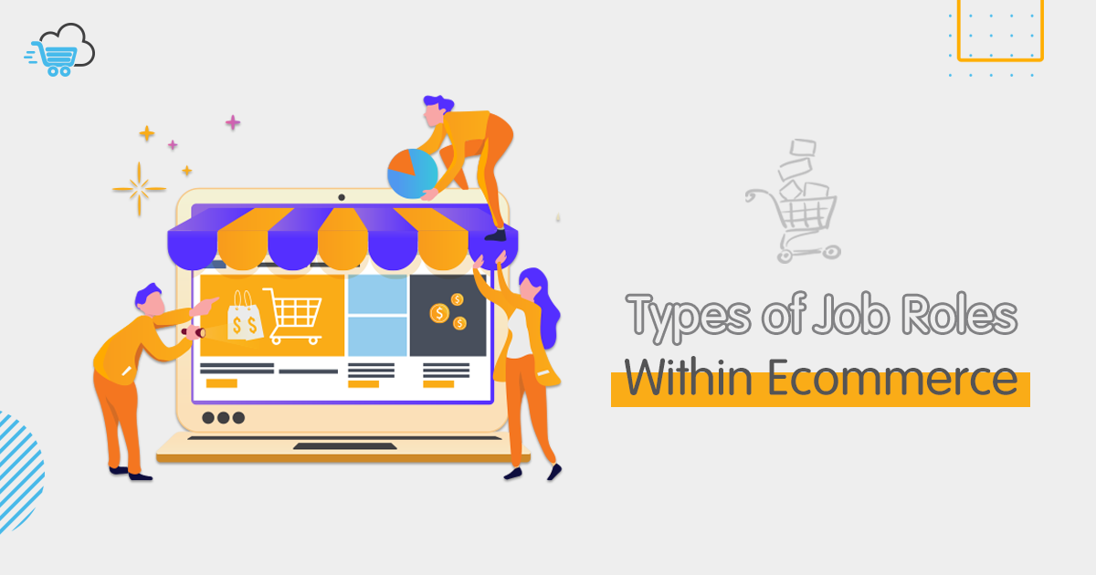 ecommerce jobs - Job roles