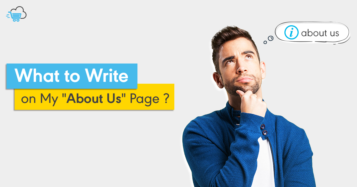 How to write the best E-Commerce About Us Page